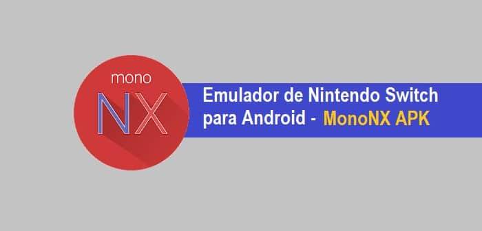 mononx emulador de nintendo switch para android