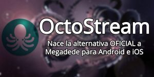 OctoStream 1.4.4: Alternativa oficial a Megadede para Android 1